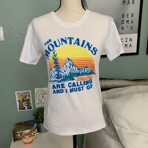 The Mountains Are Calling and I Must Go Tee M